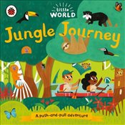 Little World : Jungle Journey : A Push and Pull Adventure - Black, Allison