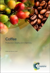 Coffee : Production, Quality And Chemistry - Farah, Adriana