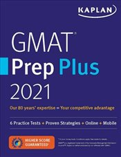 GMAT Prep Plus 2021 : 6 Practice Tests + Proven Strategies + Online + Mobile   -