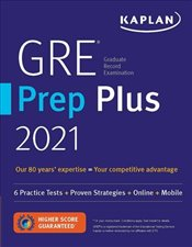 GRE Prep Plus 2021 : 6 Practice Tests + Proven Strategies + Online + Video + Mobile  -