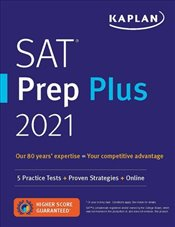 SAT Prep Plus 2021 : 5 Practice Tests + Proven Strategies + Online + Video   -