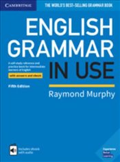 English Grammar In Use Book With Answers And Interactive Ebook: A Self-Study Reference And Practice  - Murphy, Raymond