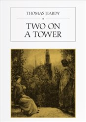 Two on a Tower - Hardy, Thomas