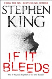 If It Bleeds - King, Stephen