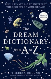 Dream Dictionary From A To Z - Cheung, Theresa