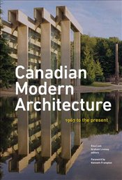 Canadian Modern Architecture - Lam, Elsa