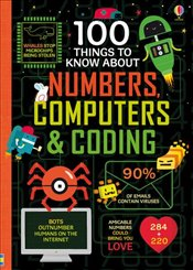 100 Things to Know About Numbers Computers & Coding - Kolektif