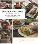 Korean Cooking Favorites - Ford, Hyegyoung K.