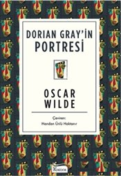 Dorian Gray'in Portresi - Wilde, Oscar