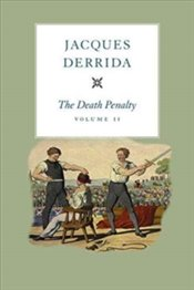 Death Penalty : Volume II - Derrida, Jacques