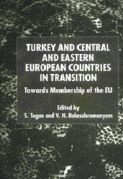 Turkey and Central & Eastern European Countries in Transition Towards EU - Togan, Sübidey