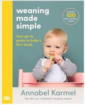 Weaning Made Simple - Karmel, Annabel