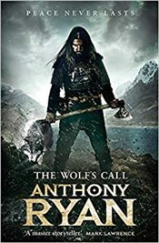 Wolfs Call : Book One Of Ravens Blade - Ryan, Anthony