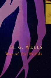 War of the Worlds  - Wells, H. G.
