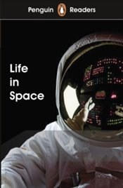 Penguin Readers Level 2 : Life in Space -