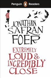 Penguin Readers Level 5 : Extremely Loud and Incredibly Close - Foer, Jonathan Safran