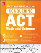 Mcgraw-Hill Education Conquering the ACT Math And Science 3e - Dulan, Steven