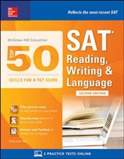 Mcgraw-Hill Education Top 50 Skills For A Top Score : SAT Reading, Writing & Language 2e - Leaf, Brian
