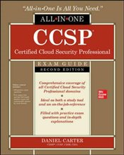 CCSP Certified Cloud Security Professional All-In-One Exam Guide : Second Edition - Carter, Daniel