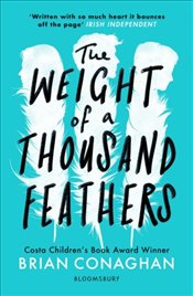 Weight of a Thousand Feathers - Conaghan, Brian