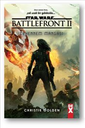 Star Wars Battle Front 2 : Cehennem Mangası - Golden, Christie
