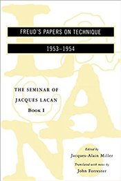 Seminar Of Jacques Lacan : Book 1, Freuds Papers On Technique, 1953-1954 - Lacan, Jacques