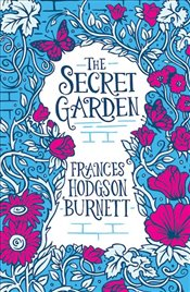 Scholastic Classics : The Secret Garden - Burnett, Frances Hodgson