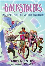 Backstagers And The Theater Of The Ancients   - Mientus, Andy