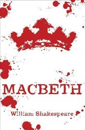 Macbeth : Scholastic Classics - Shakespeare, William