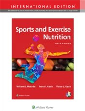 Sports And Exercise Nutrition - McArdle, William D.