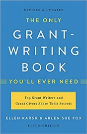 Only Grant-Writing Book Youll  Ever Need - Fox, Arlen Sue