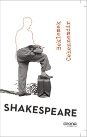 Beklemek Cehennemdir - Shakespeare, William