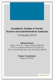 Academic Studies in Social Human and Administrative Sciences inTraders 2019 - Arslan, Hakan Murat