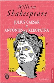 Julius Caesar-Antonius ve Kleopatra - Shakespeare, William