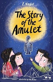 Story of the Amulet - Nesbit, E.