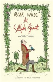 Selfish Giant and Other Stories - Wilde, Oscar