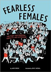 Fearless Females : The Fight For Freedom, Equality, And Sisterhood - Breen, Marta