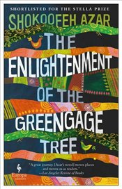 Enlightenment of the Greengage Tree - Azar, Shokoofeh
