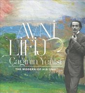 Avni Lifij - Çağının Yenisi : The - Modern - Of - His - Time - Kolektif