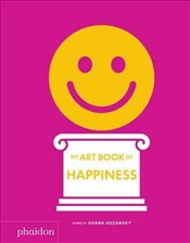 My Art Book Of Happiness - Gozansky, Shana