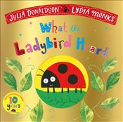 What The Ladybird Heard : 10Th Anniversary Edition - Donaldson, Julia