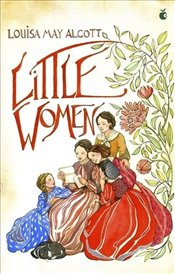 Little Women : Virago Modern Classics - Alcott, Louisa May