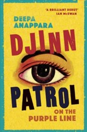 Djinn Patrol On The Purple Line - Anappara, Deepa