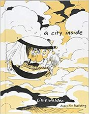 City Inside : Hardcover Edition - Walden, Tillie