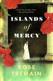 Islands of Mercy - Tremain, Rose