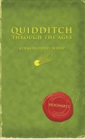 Quidditch Through the Ages - Rowling, J. K.