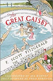 Great Gatsby : The Graphic Novel - Fitzgerald, F. Scott