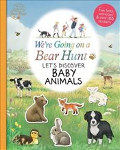 Were Going on a Bear Hunt : Lets Discover Baby Animals - Various,