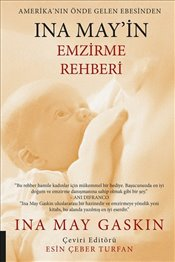 Ina May'in Emzirme Rehberi - Gaskin, Ina May