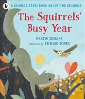 Squirrels Busy Year : A Science Storybook About the Seasons - Jenkins, Martin